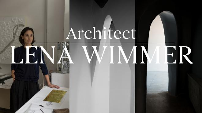 Interview with Architect Lena Wimmer